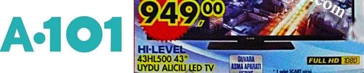 A101 Hi-level 43hl500 Led Tv İncelemesi ve Yorumları