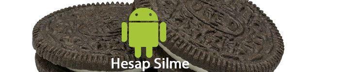 Android 8 Oreo Güncellemesi Alacak Telefonların Tam Listesi