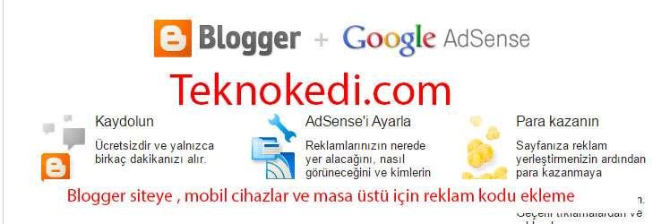 Blogger siteye adsense reklam kodu ekleme