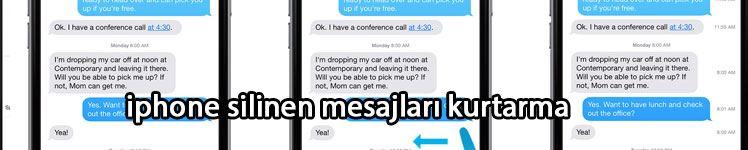 İphone Silinen Mesajları Geri Getirmek