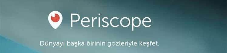 Periscope Twitter canlı yayın uygulaması