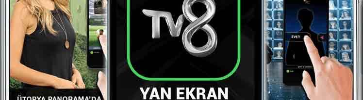 Tv8 yan ekran uygulaması indirilmesi android ve iphone telefonlara kurulumu