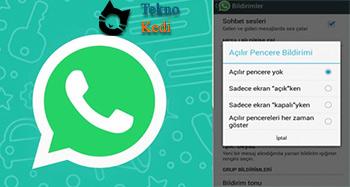whatsapp bildirimleri kapatma